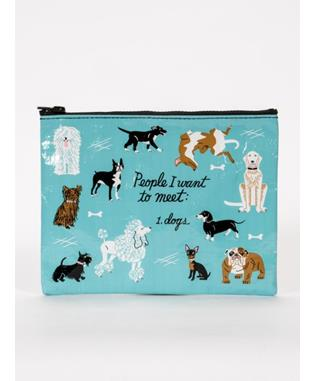 PEOPLE I WANT TO MEET DOG ZIPPER POUCH