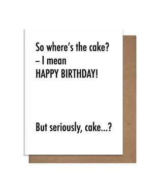 So Wheres the Cake birthday Card