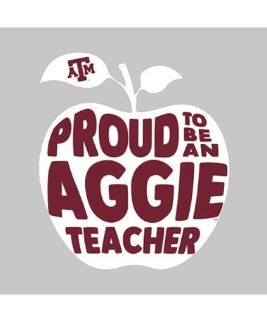 Texas A&M Proud To Be An Aggie Teacher Decal