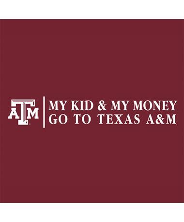Texas A&M Aggie My Kid My Money Decal