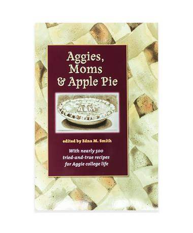 Aggies, Moms & Apple Pie Book