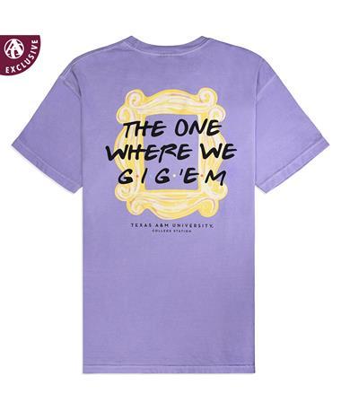Texas A&M The One Where We Gig 'Em T-Shirt
