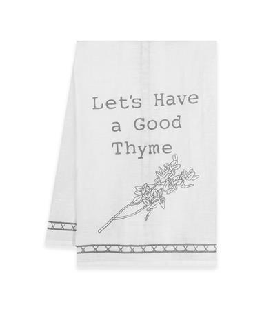 Lets Have A Good Thyme Dishtowel
