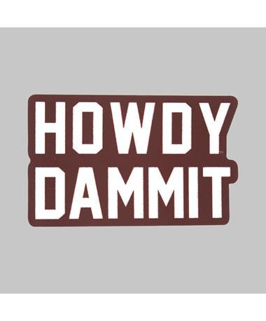 Howdy Dammit Dizzler Sticker