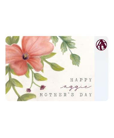 Aggieland Outfitters Floral Mother's Day E-Gift Card