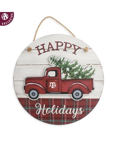 Texas A&M Circle Truck Happy Holidays Sign