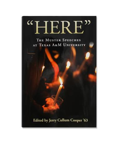 """""""Here"""": The Muster Speeches at Texas A&M"""