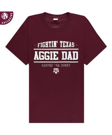 Texas A&M Raised 'Em Right Aggie Dad T-Shirt