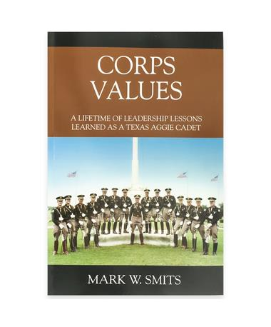 Corps Values Book by Mark W. Smits