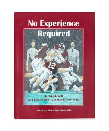 No Experience Required: Jackie Sherrill and Texas A&M's 12th Man Kickoff Team Book