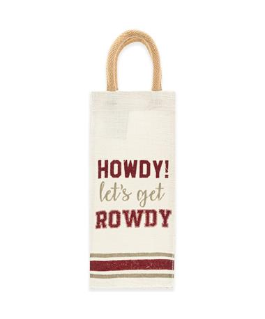 Howdy Lets Get Rowdy Wine Tote