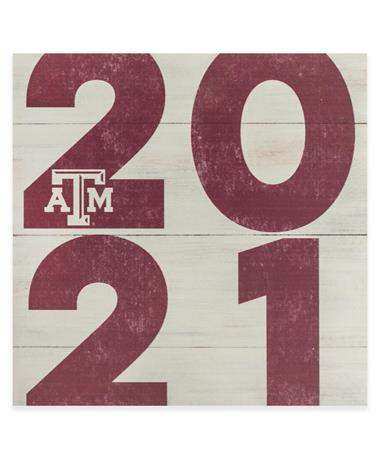 Texas A&M Class of 2021 Sign