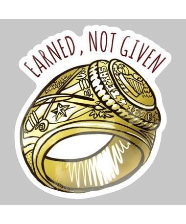 Earned Not Given Ring Dizzler Sticker